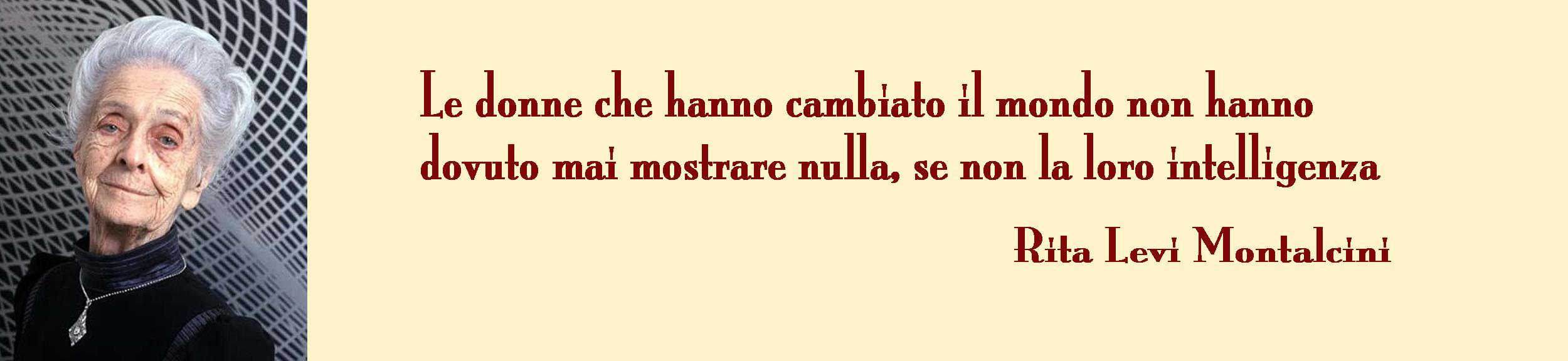 Foto di Rita Levi di Montalcini con una sua massima
